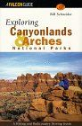 Click to buy Exploring Canyonlands and Arches National Parks from Amazon.com